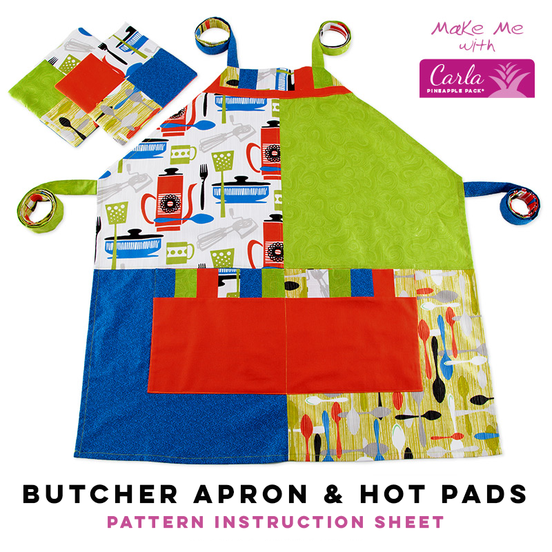 Butcher Apron & Hot Pads - Carla Pineapple Pack Pattern