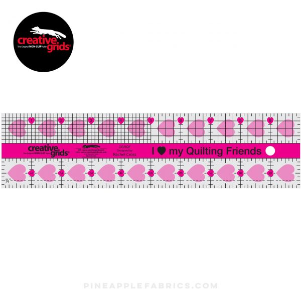 CGRQF - Creative Grids I Love My Quilt Friends Pink Ruler 2-1/2in x 10in