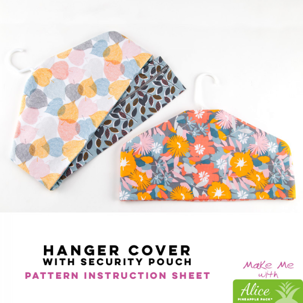 Hanger Cover with Security Pouch - Alice Pineapple Pack Pattern
