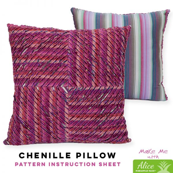 Chenille Pillow - Alice Pineapple Pack Pattern