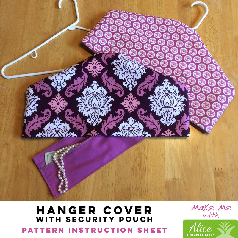 Hanger Cover With Security Pouch Alice Pineapple Pack Pattern