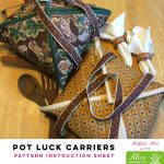 Pot Luck Carriers - Alice Pineapple Pack Pattern