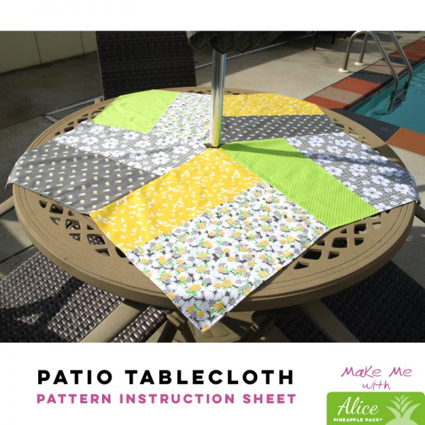 Patio Tablecloth - Alice Pineapple Pack Pattern