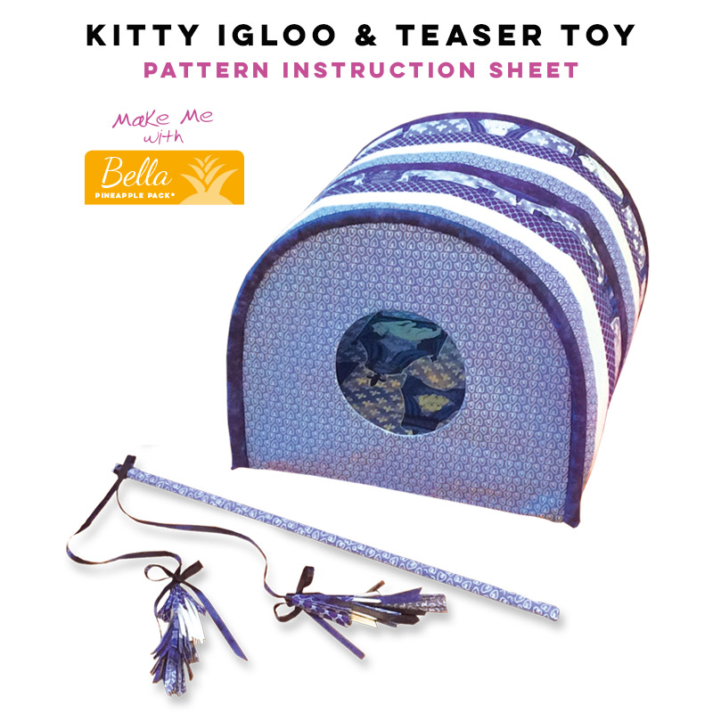 Kitty Igloo & Teaser Toy - Bella Pineapple Pack Pattern
