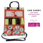 Car Caddy - Carla Pineapple Pack Pattern