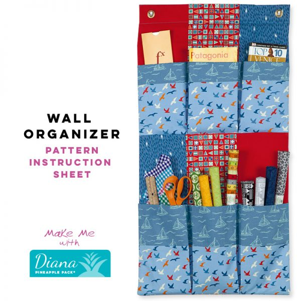 Wall Organizer - Diana Pineapple Pack Pattern