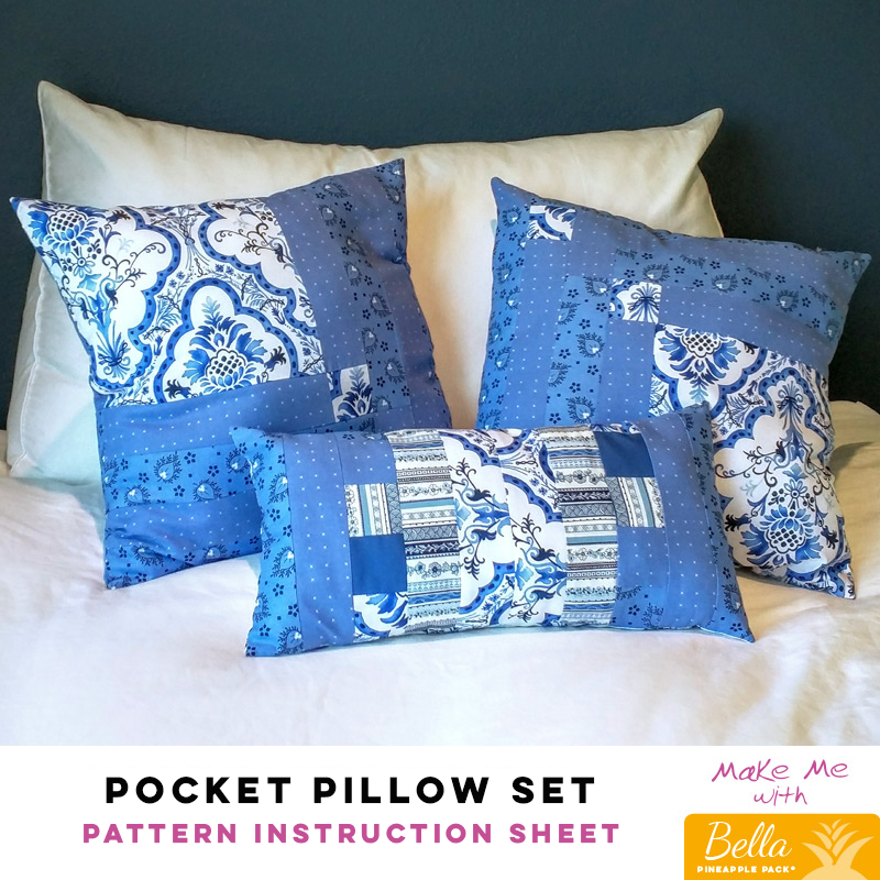 Pocket Pillow Set - Bella Pineapple Pack Pattern