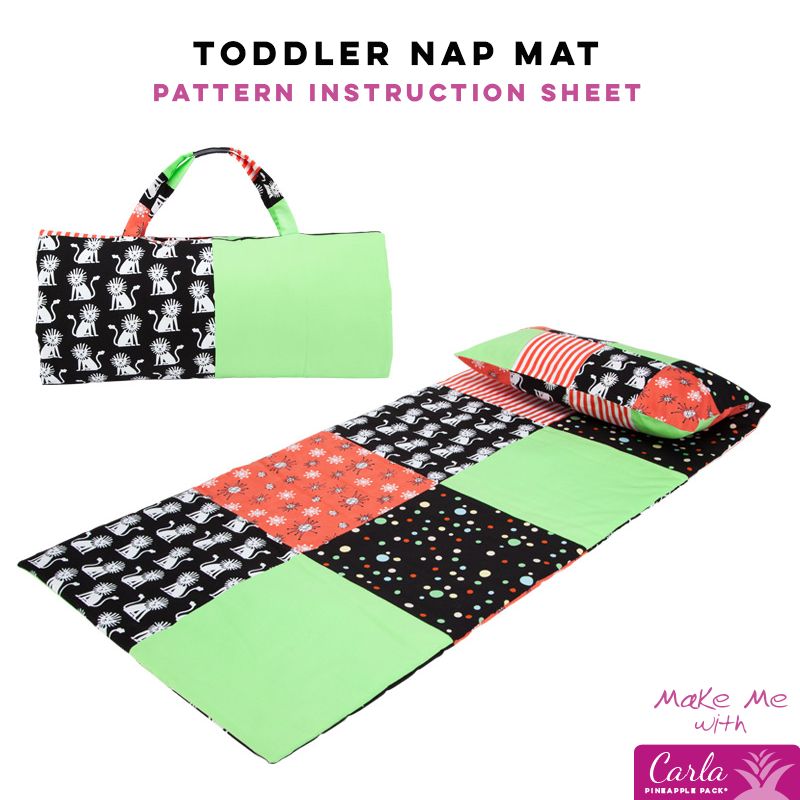 Toddler Nap Mat - Carla Pineapple Pack Pattern