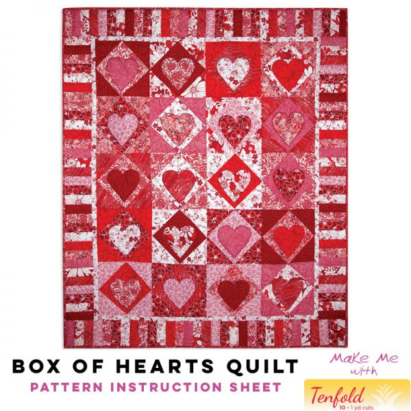 Box of Hearts Quilt - Tenfold Pattern
