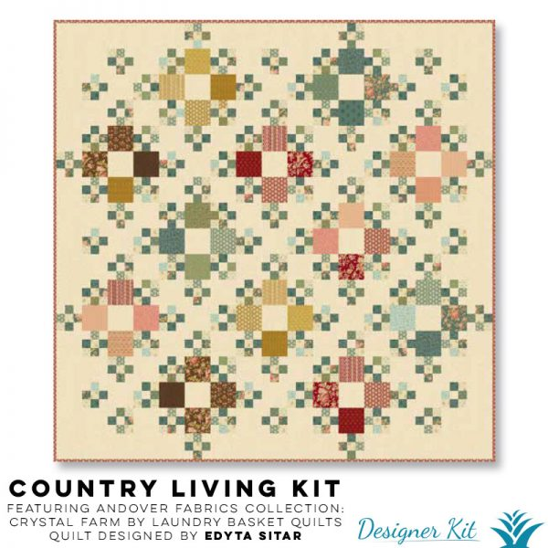 Country Living Featuring Andover Fabrics Collection: Crystal Farm by Laundry Basket Quilts Quilt designed by Edyta Sitar - Designer Kit