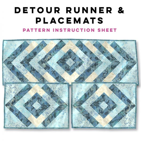 Detour Table Runner & Placemats Pattern