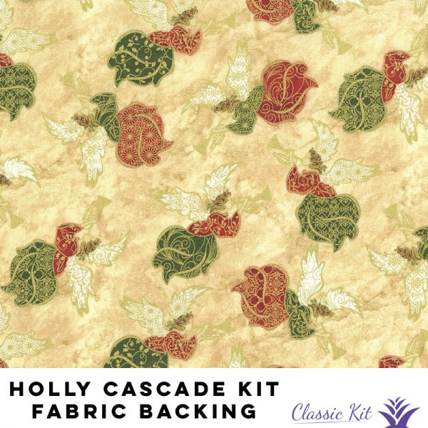 Holly Cascade Classic Kit - 3 yards fabric backing