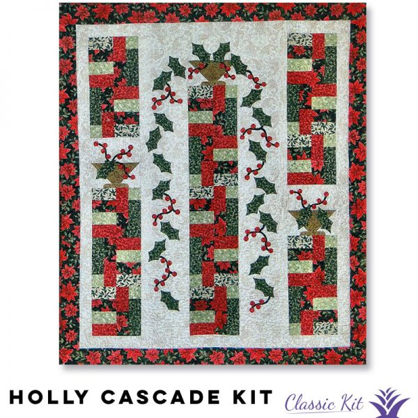 Holly Cascade - Classic Kit