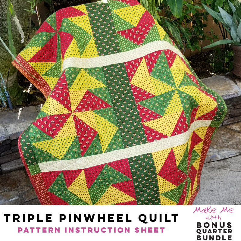 Triple Pinwheel Quilt - Bonus Quarter Bundle Pattern