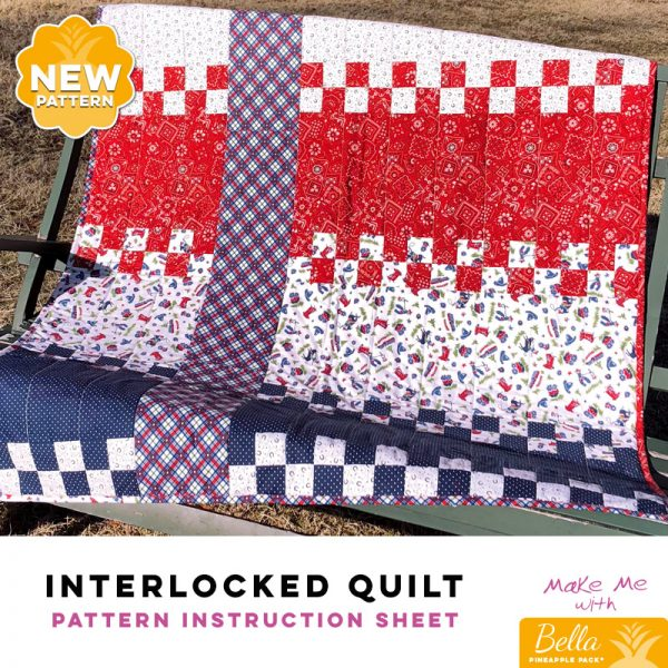 Interlocked Quilt - Bella Pineapple Pack Pattern